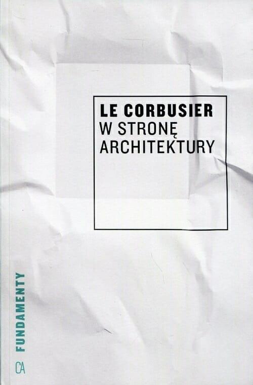 Najlepsze książki o architekturze wnętrz - corbusier