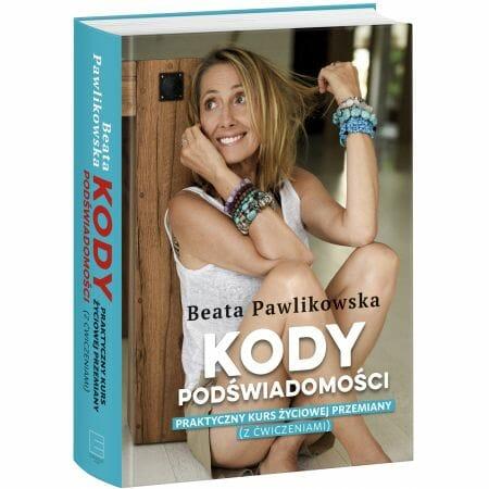 Beata Pawlikowska - Kody Podświadomości